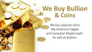 We Buy Bullion